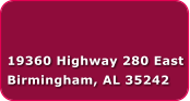 19360 Highway 280 East Birmingham, AL 35242